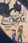 My Sister the Freak Vol. 2 Ch. 1 by Dani Jones danidraws.com