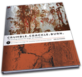 Crumble, Crackle, Burn by Von Glitschka