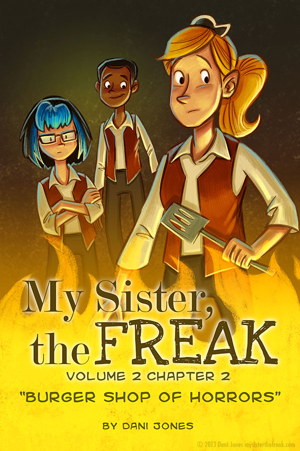 My Sister the Freak Vol. 2 Ch. 2 by Dani Jones http://danidraws.com
