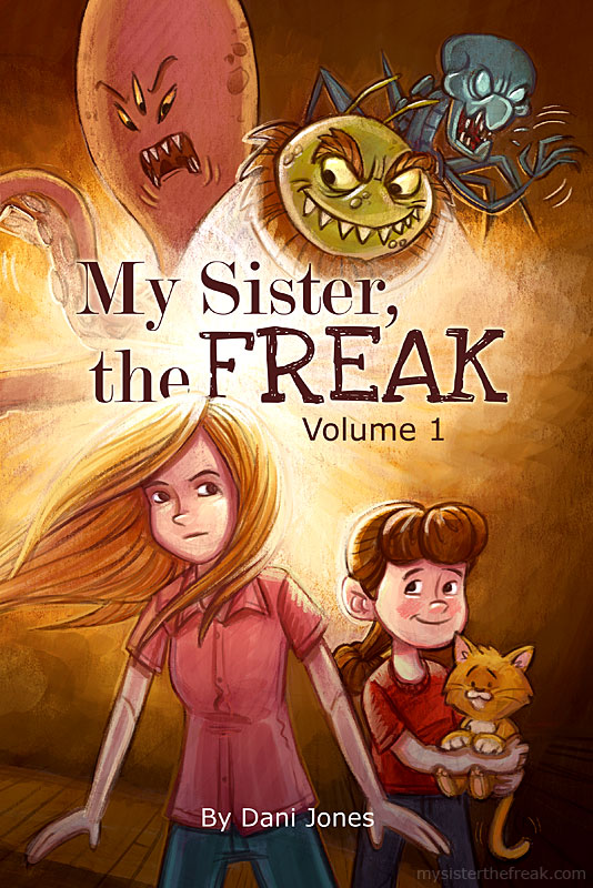 My Sister the Freak Volume 1 by Dani Jones http://danidraws.com